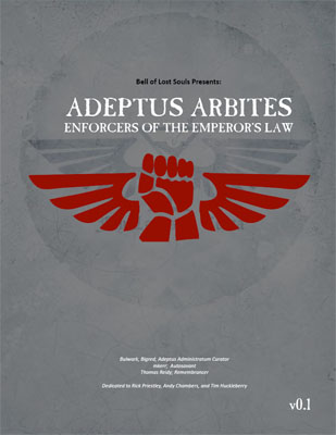 Bell of Lost Souls - Adeptus Arbites Mini Codex
