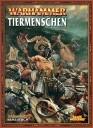 Warhammer Fantasy - Tiermenschen Armeebuch