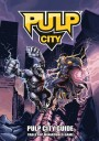 Pulp Monsters - Pulp City Guide
