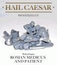 Hail Caesar - Roman Medicus and Patient