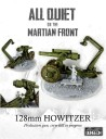 All Quiet on the Martian Front 128mm Howitzer