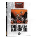 Games Workshop_Warhammer 40.000 Crusaders of the Machine God- Cult Mechanicus Painting Guide (Englisch)