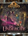 Privateer Press_Iron Kingdoms The Underscity 11