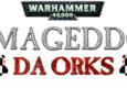 Die Standalone Erweiterung Da Orks für das Runden-Strategie Spiel Warhammer 40.000 Armageddon ist erschienen.