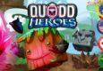 Ein außergewöhnlicher Kickstarter wird uns von Wonderment Games präsentiert: Quodd Heroes!
