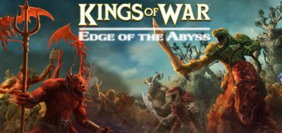 MG Mantic Edge of the Abyss Kings of War Summer Campaign 1