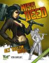 Wyrd Miss Deed