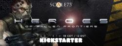 S75 Heroes Of Fallen Frontiers Kickstarter