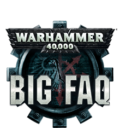 Games Workshop Warhammer 40.000 Spring 2018 FAQ