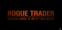 GW Rogue Trader Preview 0