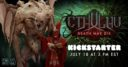 CMON Cthulhu Death May Die Kickstarter Announcement