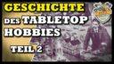 Tabletop Geschichte 02
