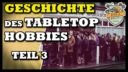Tabletop Geschichte 03