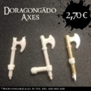 Unreleased DoragongadoAxes