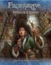 Nickstarter Frostgrave Perilous Dark & Wizards 2 2