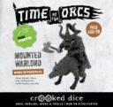 Crooked Dice Time Of The Orcs Kickstarter41