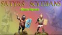 28mm Hard Plastic Satyrs And Scythians 1