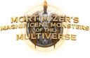 HoG Mortimizer's Magnificent Monsters Of The Multiverse 1