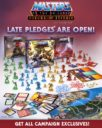 Masters Of The Universe Fields Of Eternia Late Pledges